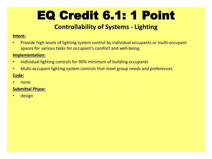EQ Credit 6.1: 1 Point