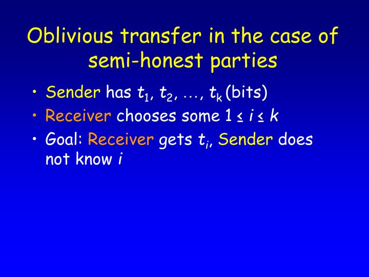 Oblivious transfer in the case of semi-honest parties