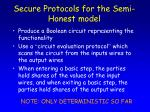 secure protocols for the semi honest model