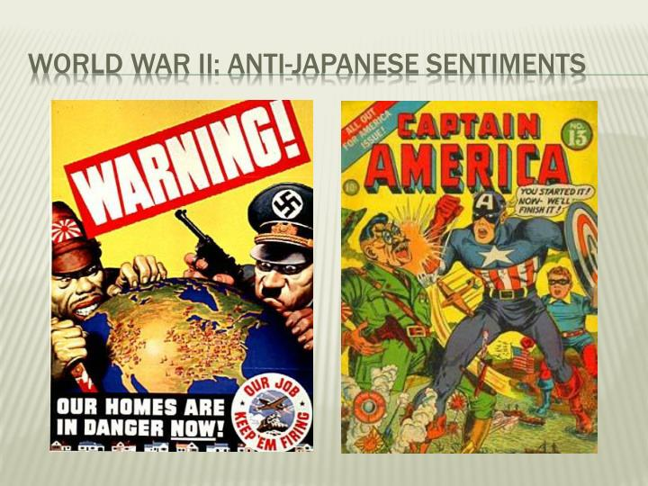 World war ii: Anti-Japanese sentiments