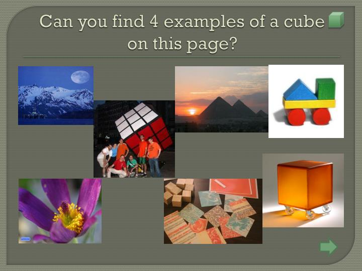 Can you find 4 examples of a cube   on this page?