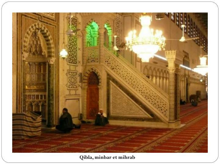 Qibla, minbar et mihrab