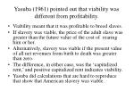 yasuba 1961 pointed out that viability was different from profitability