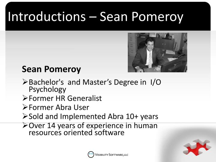 Introductions – Sean Pomeroy