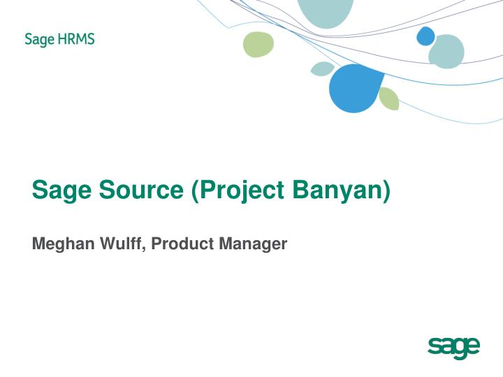 Sage Source (Project Banyan)