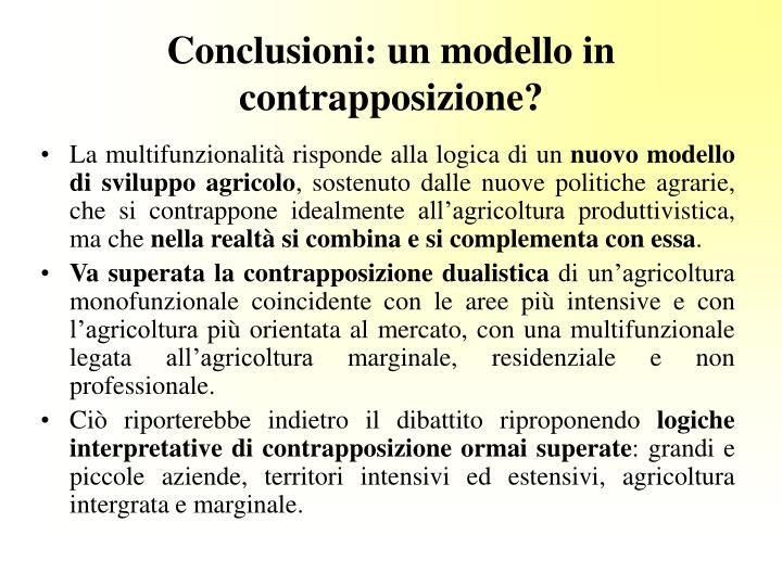 Conclusioni: un modello in contrapposizione?