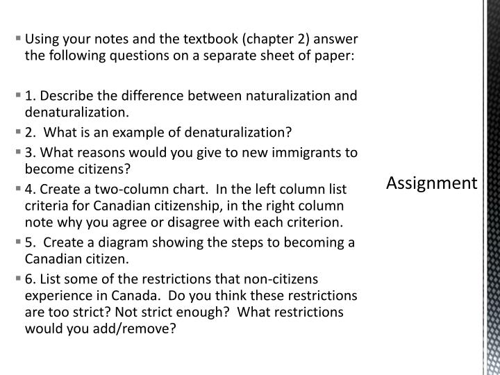 Using your notes and the textbook (chapter 2) answer the following questions on a separate sheet of paper: