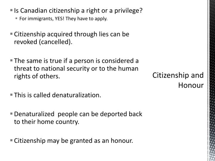 Is Canadian citizenship a right or a privilege?
