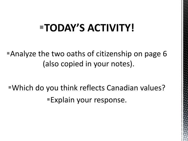 TODAY'S ACTIVITY!
