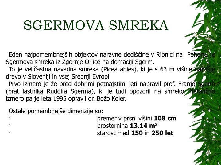 SGERMOVA SMREKA