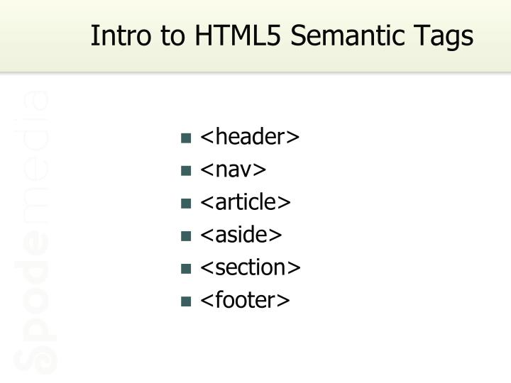 Intro to HTML5 Semantic Tags