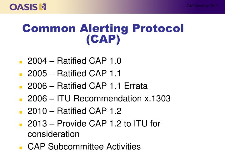 Common alerting protocol cap