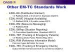 other em tc standards work