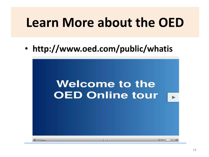 Learn More about the OED