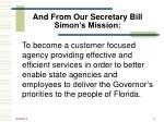 and from our secretary bill simon s mission