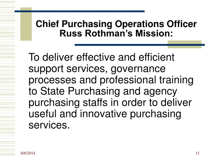 Chief Purchasing Operations Officer Russ Rothman's Mission: