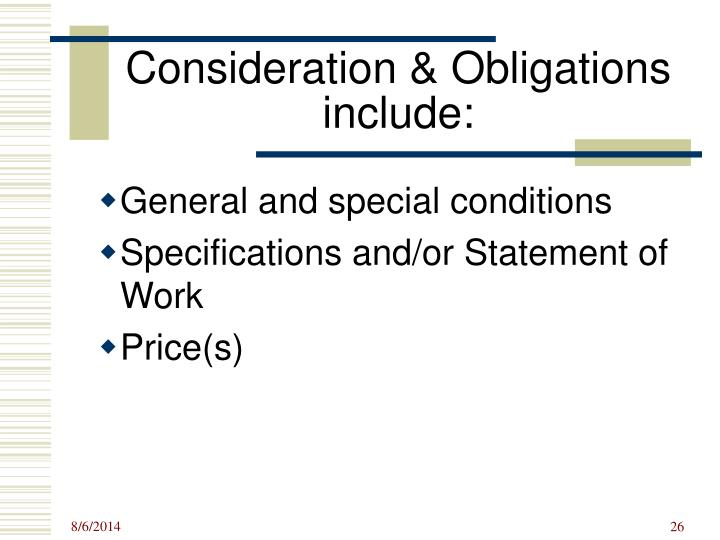 Consideration & Obligations include: