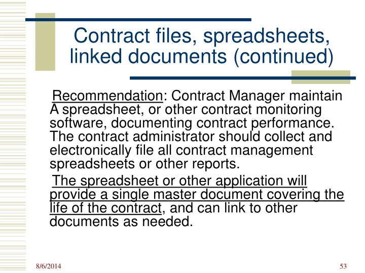 Contract files, spreadsheets, linked documents (continued)