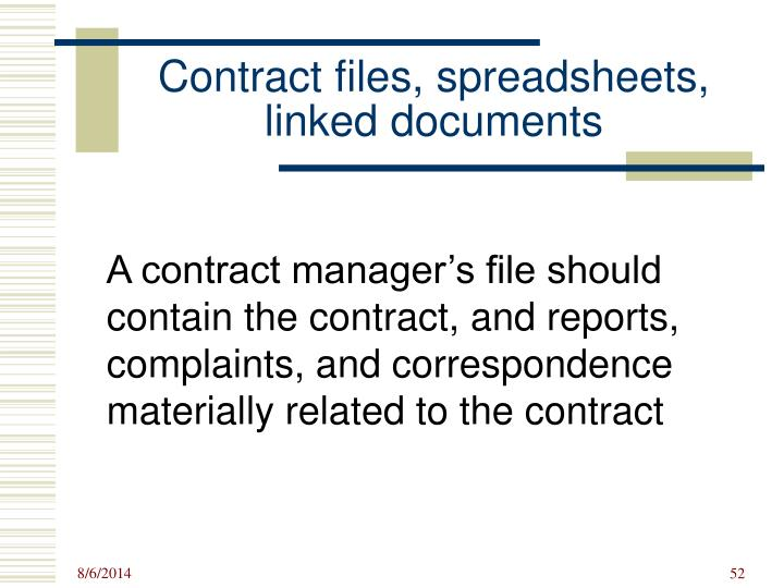 Contract files, spreadsheets, linked documents