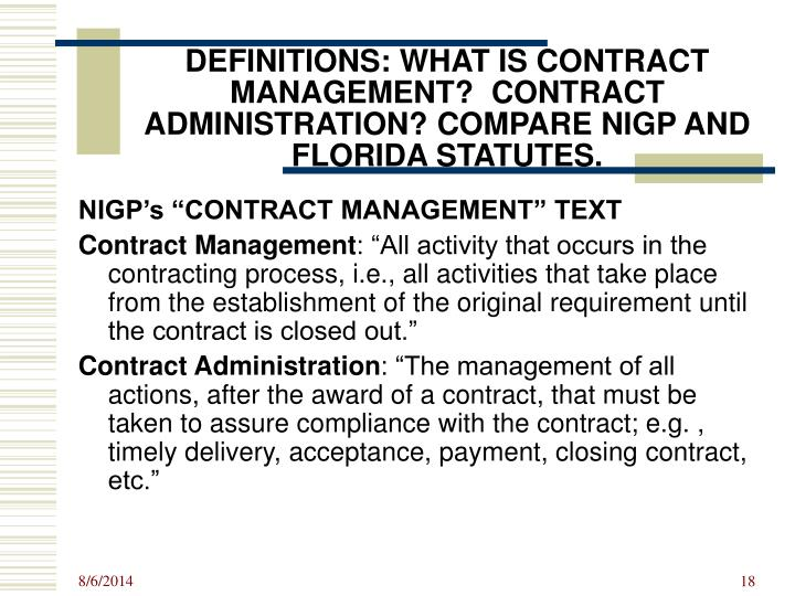 DEFINITIONS: WHAT IS CONTRACT MANAGEMENT?  CONTRACT ADMINISTRATION? COMPARE NIGP AND FLORIDA STATUTES.
