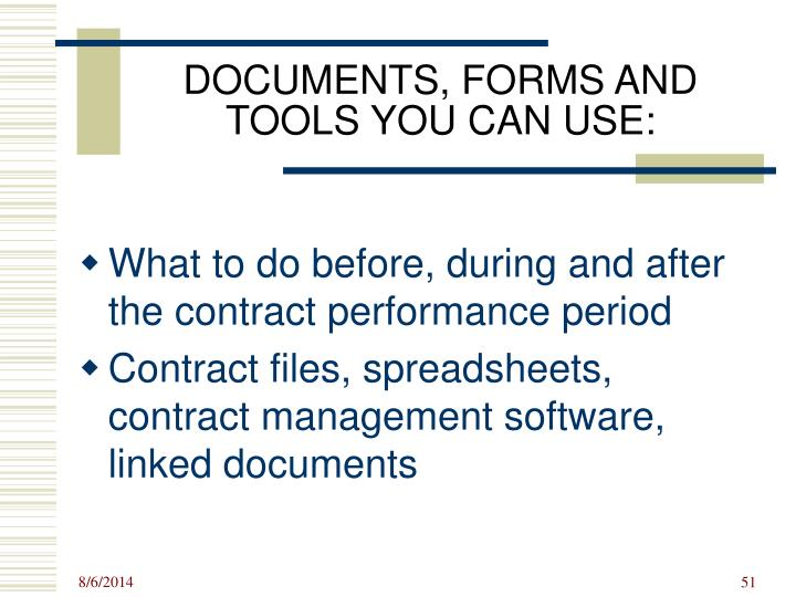 DOCUMENTS, FORMS AND TOOLS YOU CAN USE: