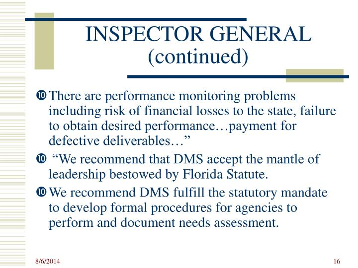 INSPECTOR GENERAL (continued)
