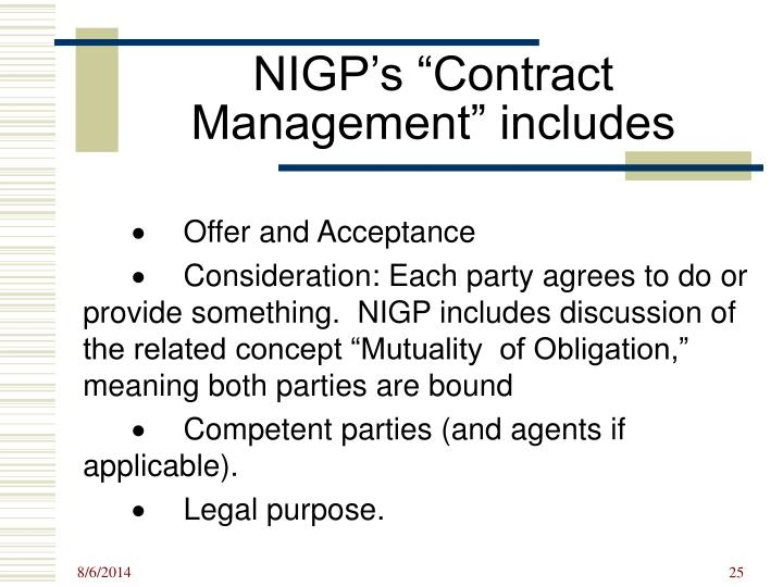 "NIGP's ""Contract Management"" includes"