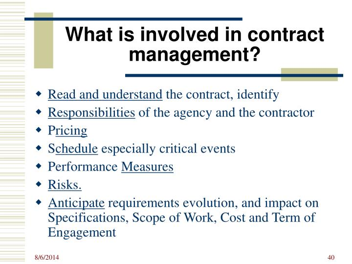 What is involved in contract management?
