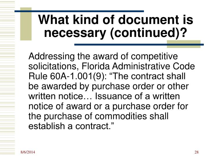 What kind of document is necessary (continued)?