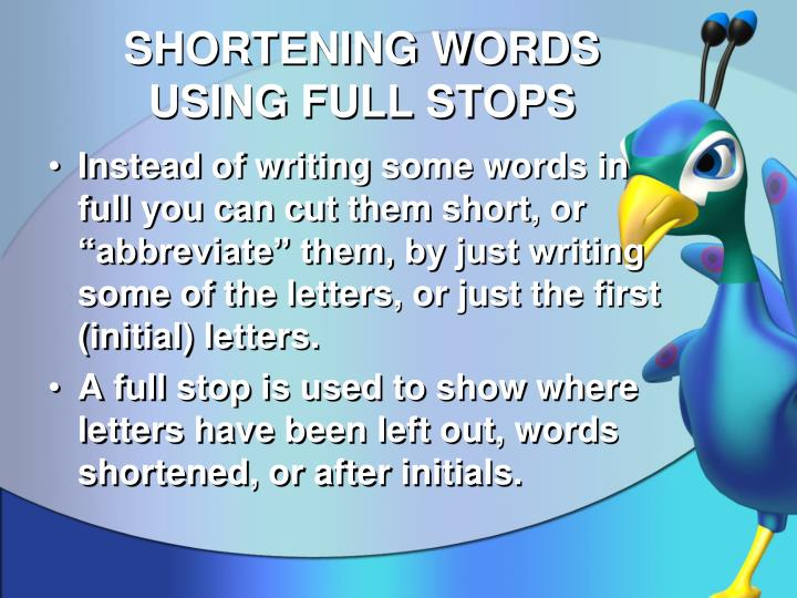 SHORTENING WORDS USING FULL STOPS