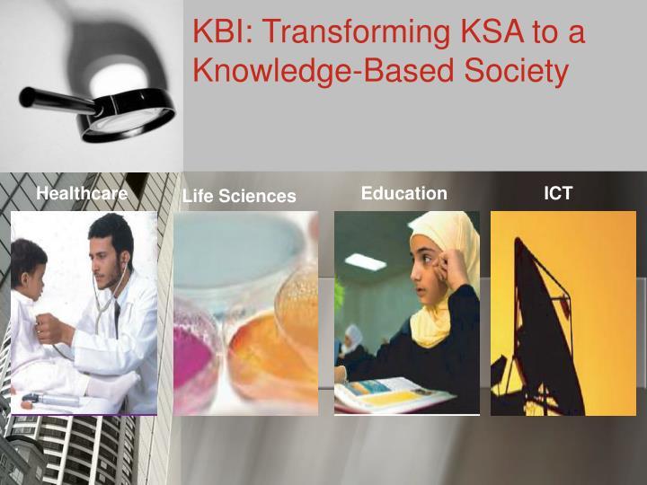 KBI: Transforming KSA to a
