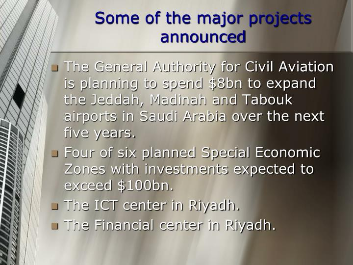 Some of the major projects announced