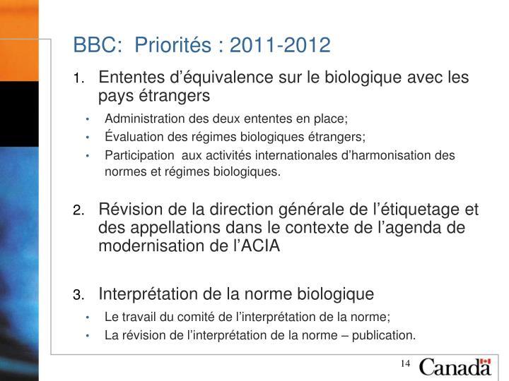 BBC:  Priorités : 2011-2012