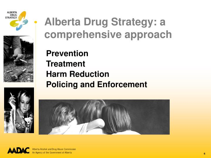 Alberta Drug Strategy: a comprehensive approach
