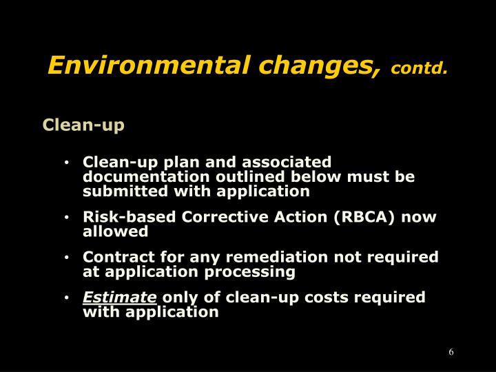Environmental changes,