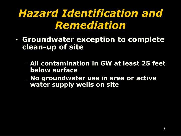 Hazard Identification and Remediation
