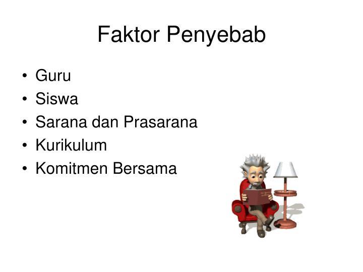 Faktor Penyebab