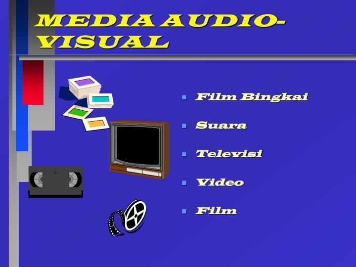 MEDIA AUDIO-VISUAL