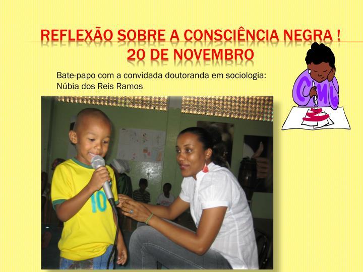 REFLEXÃO SOBRE A CONSCIÊNCIA NEGRA !