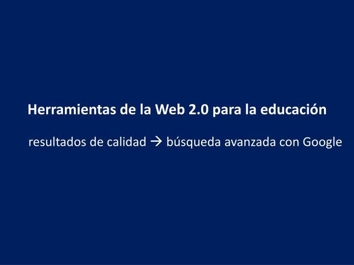 Herramientas de la Web 2.0 para la educación