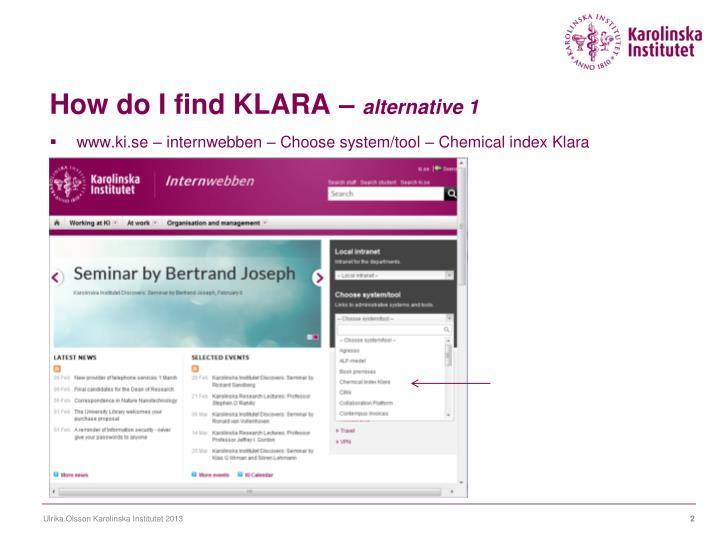 How do I find KLARA –
