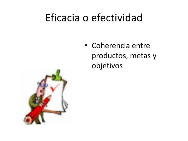 Eficacia o efectividad