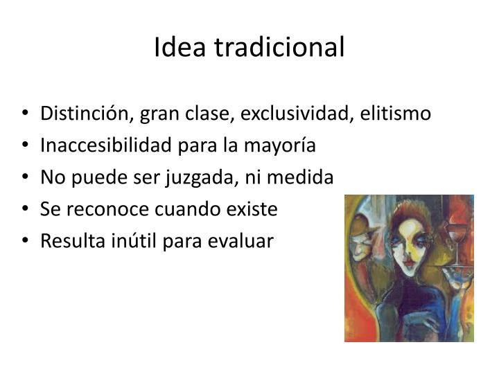 Idea tradicional