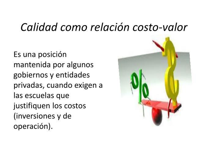 Calidad como relación costo-valor