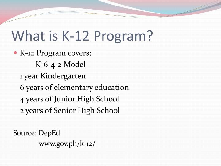 What is k 12 program