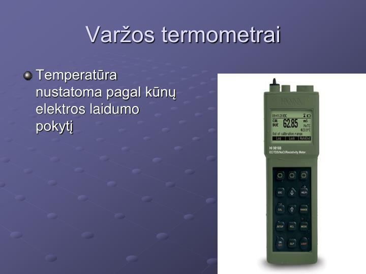 Temperatūra nustatoma pagal kūnų elektros laidumo pokytį
