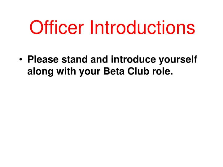 Officer introductions