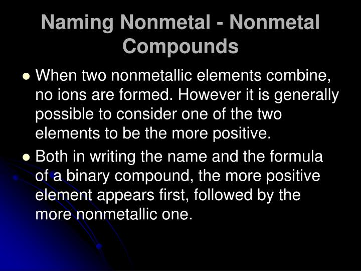 Naming Nonmetal - Nonmetal Compounds