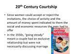 20 th century courtship1