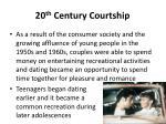 20 th century courtship2
